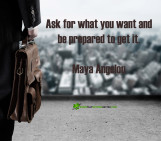 Ask for what you want…