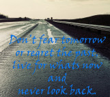 and never look back