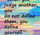 When you judge another