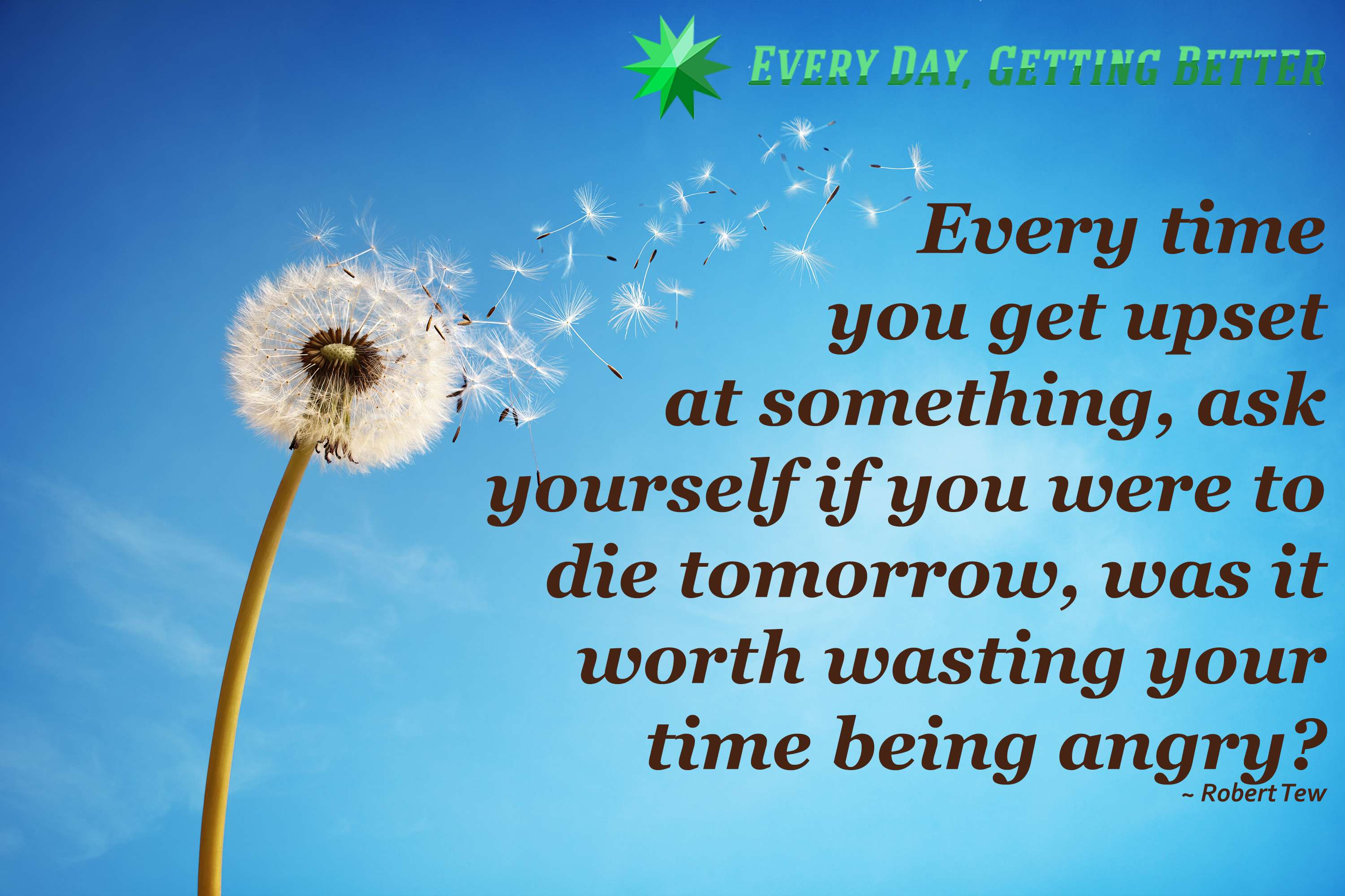 is your time worth it every day getting better